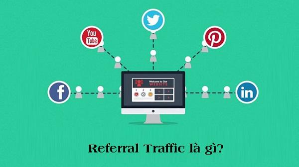 Đôi nét về Referral Traffic là gì