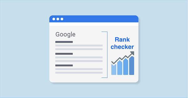 Rank Checker là phần mềm miễn phí để kiểm tra thứ hạng.