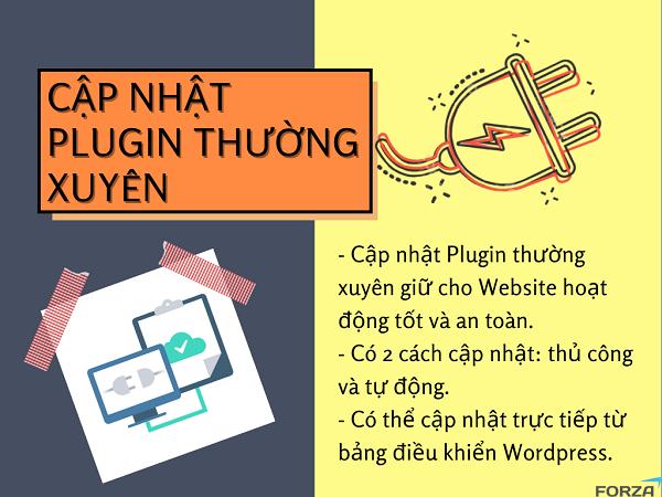 Website hoạt động ổn định khi bạn cập nhật Plugin thường xuyên.
