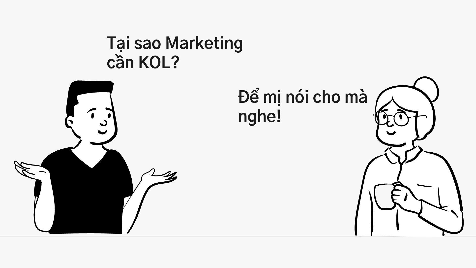 Tại sao marketing cần KOL